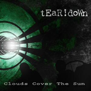 tEaR!doWn 'Clouds Cover The Sun' cover artwork