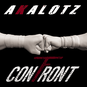 Akalotz 'Confront' cover artwork.