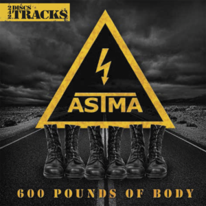 Astma '600 Pounds of Body' cover artwork.