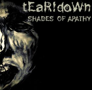 tEaR!doWn 'Shades of Apathy' cover artwork.